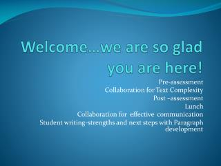 Welcome…we are so glad you are here!