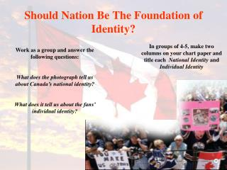 Should Nation Be The Foundation of Identity?