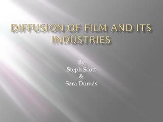 Diffusion of film and its industries