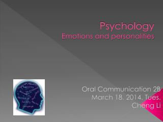 Psychology Emotions and personalities