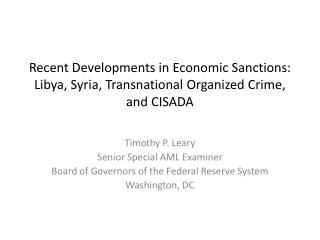 Recent Developments in Economic Sanctions: Libya, Syria, Transnational Organized Crime, and CISADA