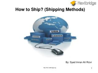 How to Ship? (Shipping Methods)