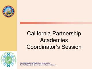 California Partnership Academies Coordinator's Session