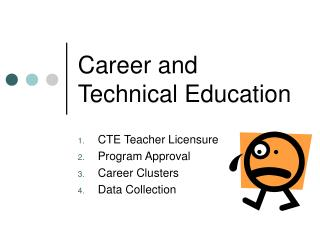Career and Technical Education CTE Teacher Licensure