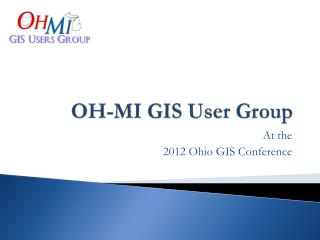 OH-MI GIS User Group