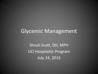 Glycemic Management