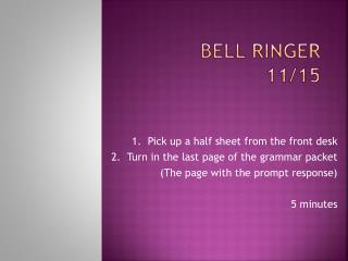 Bell Ringer  11/15