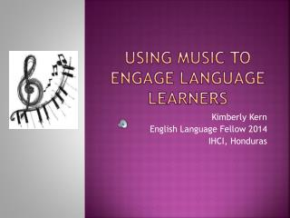 USINg  music to engage language learners