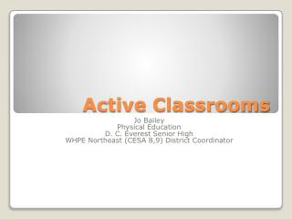 Active Classrooms