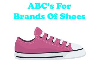 ABC's For Brands Of Shoes