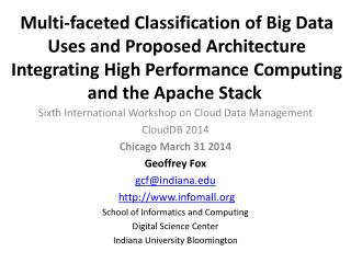 Sixth International Workshop on Cloud Data  Management CloudDB  2014 Chicago March 31 2014