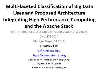 Sixth International Workshop on Cloud Data  Management CloudDB  2014 Chicago March 31 2014
