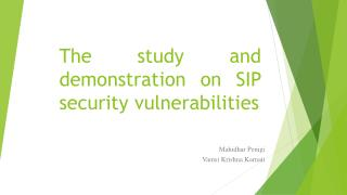 The  study and  demonstration on SIP security vulnerabilities