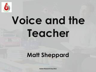 Voice and the Teacher