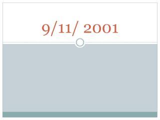9/11/ 2001