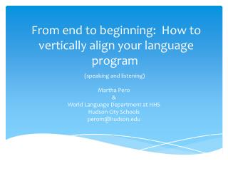 From end to beginning:  How to vertically align your language program