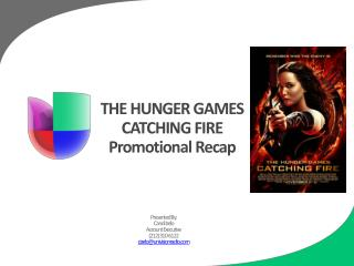 THE HUNGER GAMES CATCHING FIRE Promotional Recap