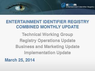 Entertainment Identifier Registry Combined monthly update