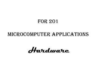 FOR 201 Microcomputer applications