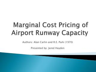 Marginal Cost Pricing of Airport Runway Capacity