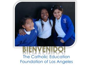 The Catholic Education Foundation of Los Angeles