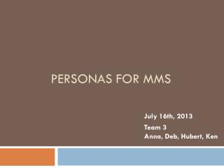 Personas for  MMS