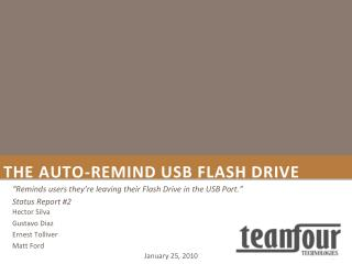 The Auto-Remind USB Flash Drive