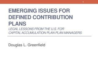 Douglas L. Greenfield