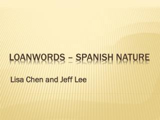 Loanwords – Spanish Nature