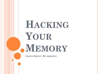 Hacking Your Memory
