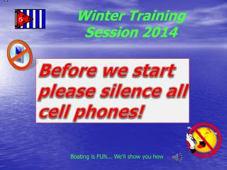 Before we start  please silence all  cell  phones!