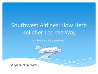 Southwest Airlines: How Herb Kelleher Led the Way