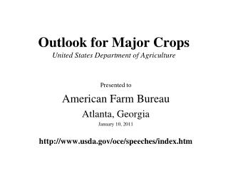 Outlook for Major Crops United States Department of Agriculture