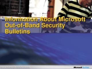 Information About Microsoft Out-of-Band Security Bulletins