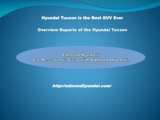 The Compliete Overview of the Hyundai Tucson