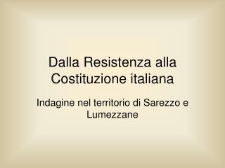Dalla Resistenza alla Costituzione italiana