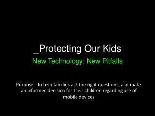 _Protecting Our Kids