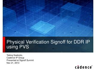 Physical Verification Signoff for DDR IP using PVS