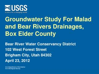 Groundwater Study For  Malad  and Bear Rivers Drainages, Box Elder County