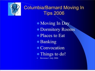 ColumbiaBarnard Moving In Tips 2006