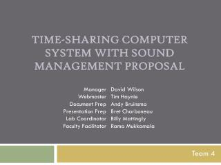 Time-Sharing Computer System with Sound Management  Proposal
