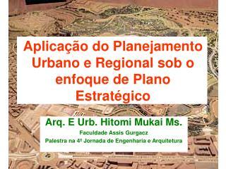Aplica  o do Planejamento Urbano e Regional sob o enfoque de Plano Estrat gico