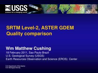 SRTM Level-2, ASTER GDEM Quality comparison