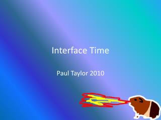Interface Time