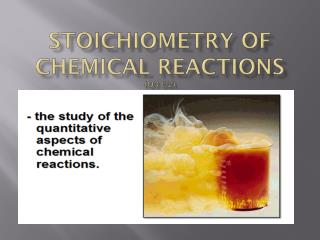 Stoichiometry  of Chemical Reactions  ( Q3 U2)
