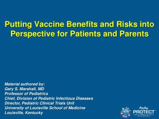 Putting Vaccine Benefits and Risks into Perspective for Patients and Parents