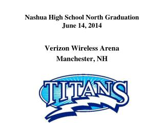 Nashua High School North Graduation  June 14, 2014