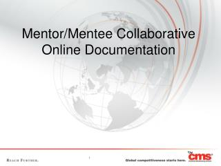 Mentor/Mentee Collaborative Online Documentation