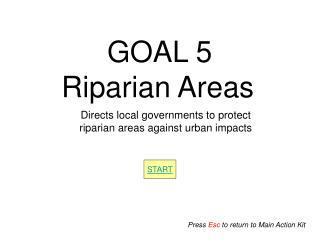 GOAL 5 Riparian Areas