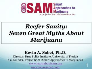 Reefer Sanity:  Seven Great Myths About Marijuana